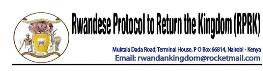RWANDA RWIZA INTERVIEWED RWANDESE PROTOCOL TO RETURN THE KINGDOM (RPRK) Featured eb6c7c01c4e98e1f2578f9959463b973_XL1